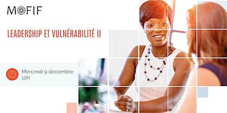 Leadership et vulnérabilité II / Leadership & Vulnerability I (Bilingue)II billets