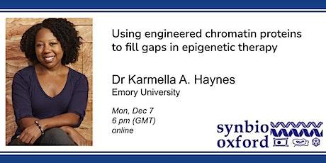SynBio.Oxford presents: Dr Karmella Haynes tickets