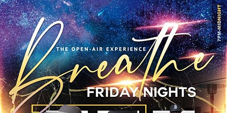 BREATHE FRIDAYS HAPPY HOUR - 12/4 tickets