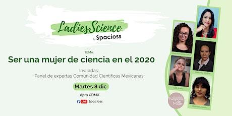 Ser una Mujer de Ciencia en el 2020 boletos
