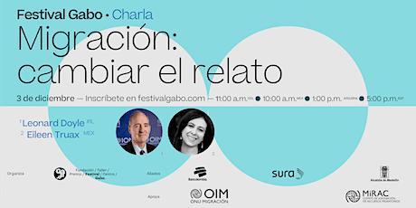 Festival Gabo Nº 8: Migración: cambiar el relato entradas