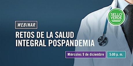 #SELLOVERDE: Retos de la salud integral pospandemia entradas
