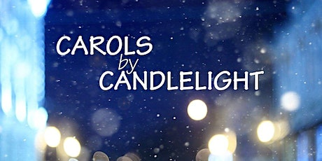 Carols by Candle Light @ LPC tickets