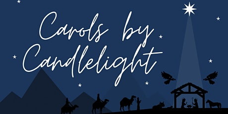 Carols by Candlelight - 6.30pm tickets