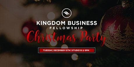 Kingdom Business Fellowship Christmas Party tickets