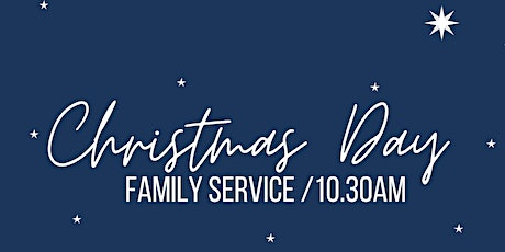 Christmas Day Family Service tickets