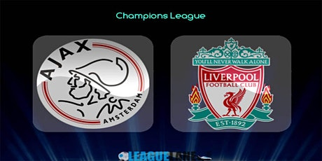 UCL@!.AJAX - LIVERPOOL LIVE OP TV tickets