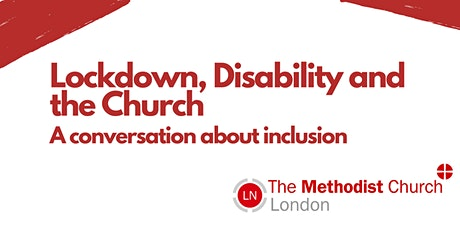 Lockdown, Disability and the Church: A Conversation about inclusion tickets