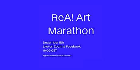 ReA! Art Marathon x  #giornatadelcontemporaneo / Online su Zoom biglietti
