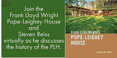Steven Reiss Discussion on the History of the Pope-Leighey House tickets