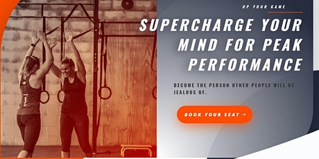 Supercharge Your Mind For Peak Performance tickets