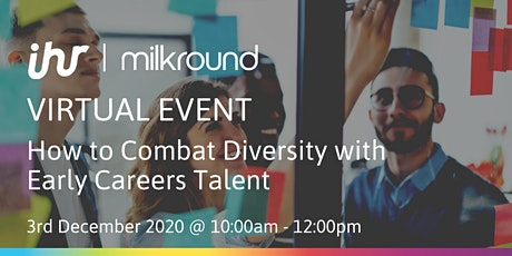 How to Combat Diversity with Early Careers Talent tickets