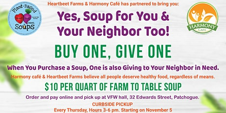 Buy One Soup, Give One Soup -Pay it Forward Soup Project (BOGO) tickets