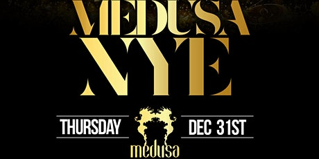 Medusa Lounge New Years Eve Party tickets