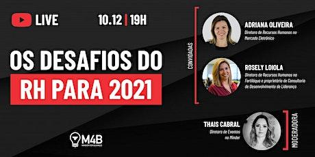 [Live] Os desafios do RH para 2021 (10/12 às 19h00) ingressos