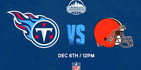 TITANS WATCH PARTY: Titans vs Browns tickets