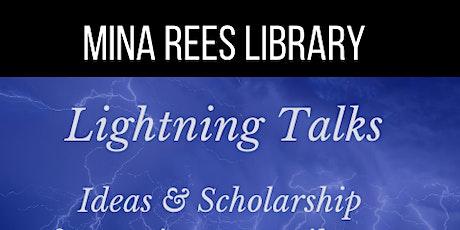 Mina Rees Library | Lightning Talks tickets