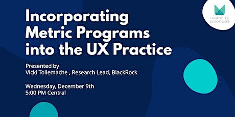 Incorporating Metric Programs into the UX Practice tickets