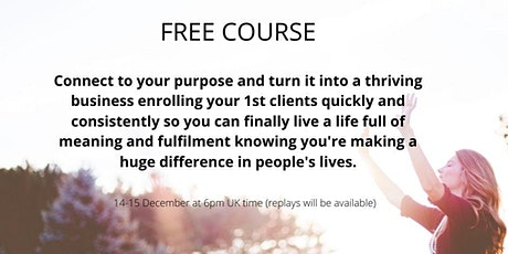 Connect to your purpose & turn it into a thriving business tickets
