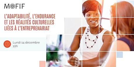 L'adaptabilité et les réalités culturelles liées à l'entreprenariat billets