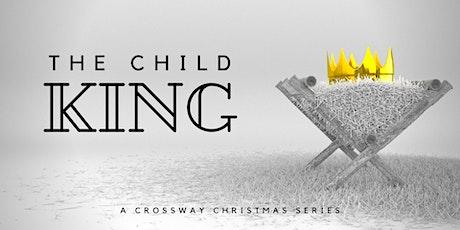 CROSSWAY CHURCH: DECEMBER 6 -  6:30PM SERVICE tickets