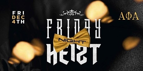 HEIST FRIDAYS  at SPACE HTX - RSVP NOW! FREE  ENTRY tickets