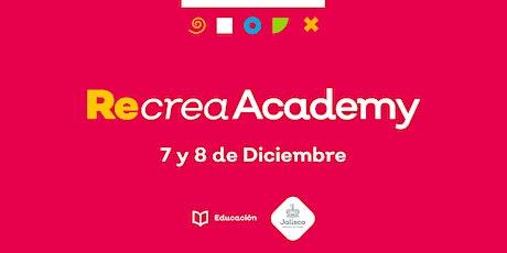 Recrea Academy entradas