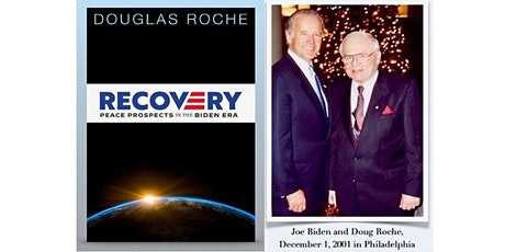 Book Launch - Recovery: Peace Prospects in the Biden Era, by Douglas Roche tickets