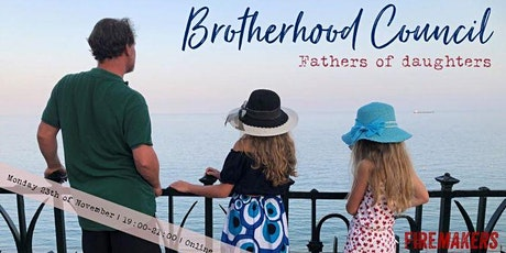 Brotherhood Council - Fathers of Daughters tickets