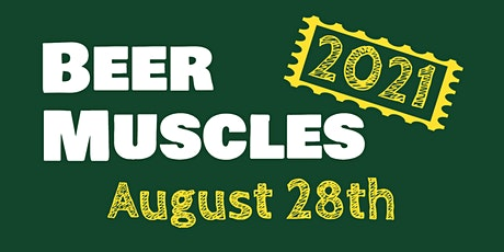 Beer Muscles 2021 tickets