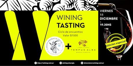 Wining Tasting #PIEDRASBLANCAS+TEMPUSALBA entradas
