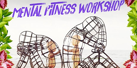 Mental Fitness Workshop tickets