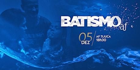 BATISMO - Tijuca | Sábado, 05/12, às 18h30 ingressos