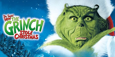 HOW THE GRINCH STOLE CHRISTMAS: Outdoor Cinema (SATURDAY, 5:30 PM) tickets