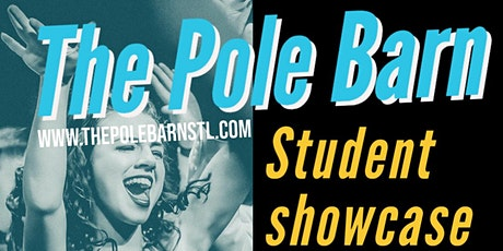 The Pole Barn Student Showcase tickets