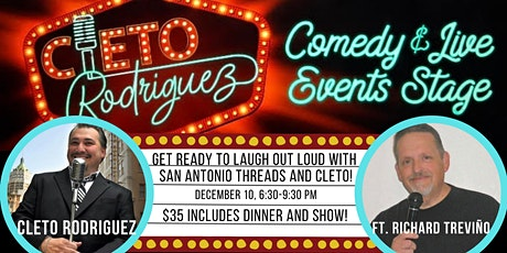 San Antonio Threads Comedy Night with Cleto! tickets