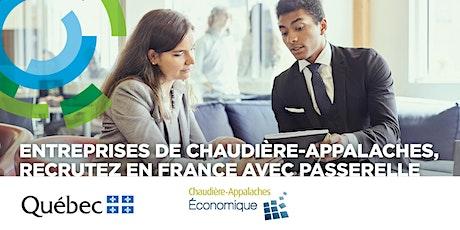 Entreprises de Chaudière-Appalaches, recrutez en France avec Passerelle billets