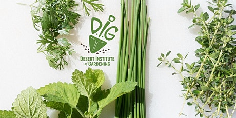 DIG ONLINE: Growing Herbs - A Perfect Hobby tickets