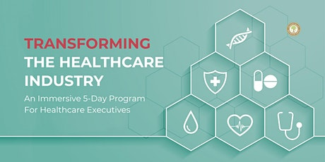 TRANSFORMING THE HEALTHCARE INDUSTRY tickets
