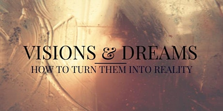 Turn Your Dream into Reality tickets