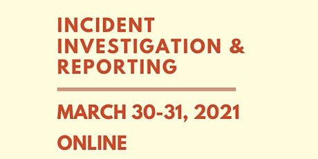 Incident Investigation & Reporting Webinar tickets