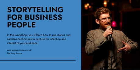 Storytelling for Business People: Presentations to Elevator Pitches tickets