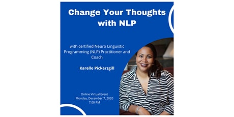 Change Your Thoughts with NLP (Neuro Linguistic Programming) tickets