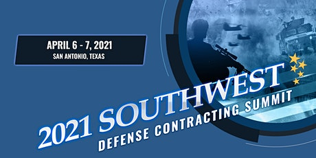 2021 Southwest Defense Contracting Summit tickets