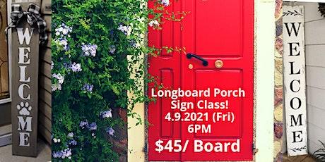 Creative Longboard Porch Sign Class tickets