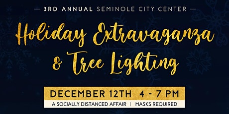 SEMINOLE CITY CENTER'S HOLIDAY EXTRAVAGANZA & TREE LIGHTING tickets