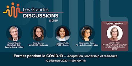 Former pendant la COVID-19 – Adaptation, leadership et résilience billets
