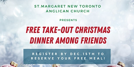 Free Take Out Christmas Dinner Among Friends. tickets