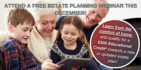 "Free Virtual Seminar - Estate Planning & ""Living Trusts"" (Dec 10th) tickets"