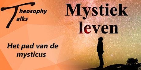 Het pad van de mysticus - Online Theosophy Talks tickets